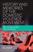 History and Memories of the Domestic Violence Movement