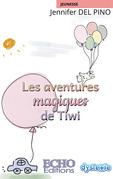 Les aventures magiques de Tiwi