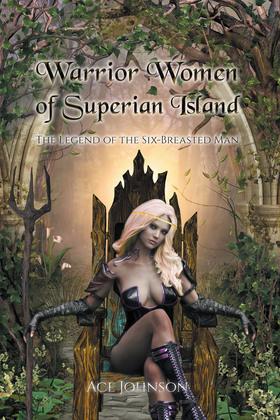 Warrior Women of Superian Island