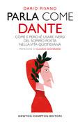 Parla come Dante