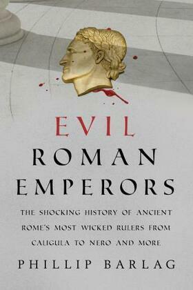 Evil Roman Emperors
