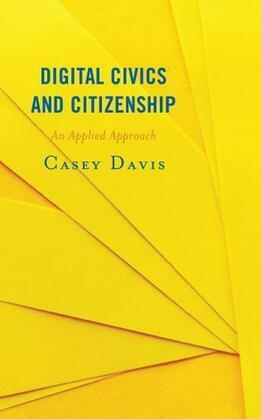 Digital Civics and Citizenship