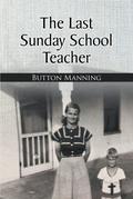 The Last Sunday School Teacher