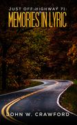 Just Off Highway 71: Memories in Lyric