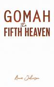 Gomah the Fifth Heaven