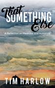 That Something Else