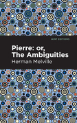 Pierre (Or, the Ambiguities)