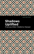 Shadows Uplifted
