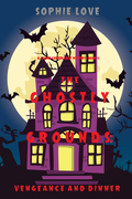 The Ghostly Grounds: Vengeance and Dinner (A Canine Casper Cozy Mystery—Book 4)