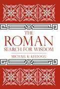 The Roman Search for Wisdom
