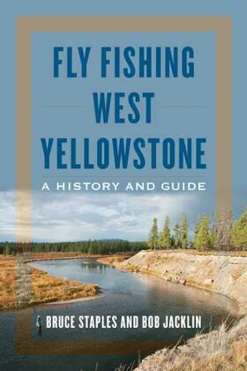 Fly Fishing West Yellowstone