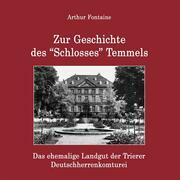 "Zur Geschichte des ""Schlosses"" Temmels"