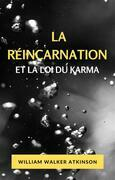 La réincarnation et la loi du karma (traduit)