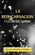 La reencarnación y la ley del karma (traducido)