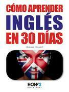 Cómo Aprender Inglés en 30 Días