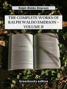 The Complete Works of Ralph Waldo Emerson – Volume II
