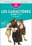 Les Caractères, Livres V à X (BAC 2022)
