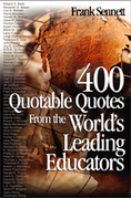 400 Quotable Quotes From the World′s Leading Educators