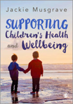 Supporting Children′s Health and Wellbeing
