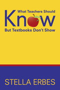What Teachers Should Know But Textbooks Don′t Show
