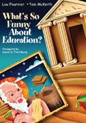 What′s So Funny About Education?
