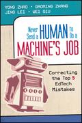 Never Send a Human to Do a Machine′s Job