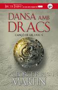 Dansa amb dracs (Canço de Gel i Foc 5)