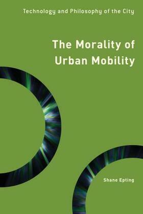 The Morality of Urban Mobility