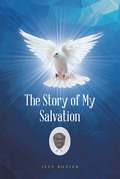 The Story of My Salvation
