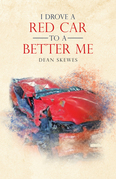 I Drove a Red Car to a Better Me