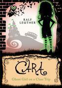 Cara – Ghost Girl On A Class Trip