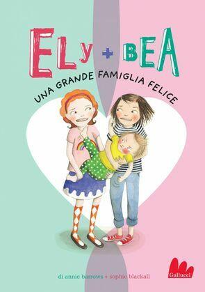 Ely + Bea 11 Una grande famiglia felice