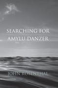 Searching For Amylu Danzer