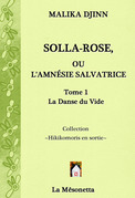 Solla-Rose ou L'Amnésie Salvatrice