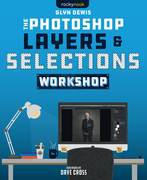 The Photoshop Layers and Selections Workshop