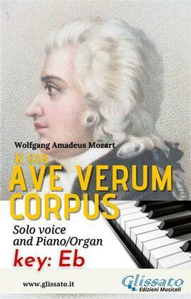 Ave Verum  - Solo voice and Piano/Organ (in Eb)