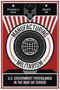 Manufacturing Militarism