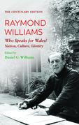 The Centenary EditionRaymond Williams