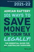 101 Ways to Save Money on Your Tax - Legally! 2021 - 2022