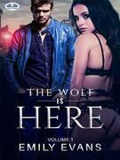 The Wolf Is There (Volume 1)