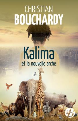 Kalima et la nouvelle arche