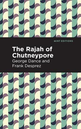 The Rajah of Chutneypore