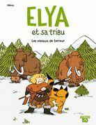 Elya et sa tribu Tome 1 - Les oiseaux de terreur