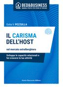 IL CARISMA DELL'HOST nel mercato extralberghiero - Sviluppa le capacità relazionali e fai crescere la tua attività
