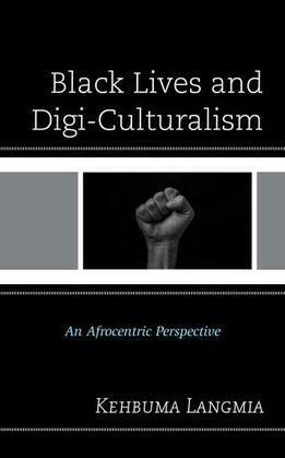 Black Lives and Digi-Culturalism