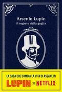 Arsenio Lupin. Il segreto della guglia
