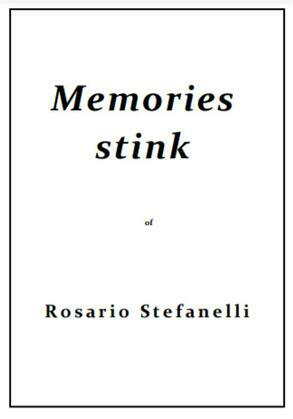 Memories stink