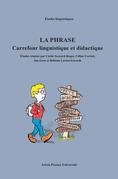 La phrase: carrefour linguistique et didactique