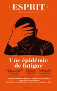 Esprit - Une épidémie de fatigue