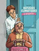 Réfugiés climatiques & castagnettes - Tome 1